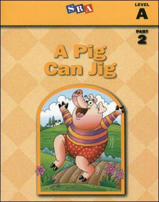 A Pig Can Jig - Basic Reading Series Part 2 - Level  (Paperback)