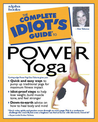 The Complete Idiot's Guide to Power Yoga - The complete idiot's guide (Paperback)