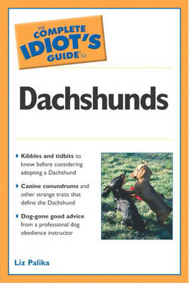 The Complete Idiot's Guide to Dachshunds (Paperback)