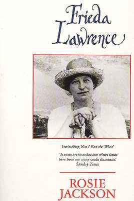 "Frieda Lawrence: Including ""Not I, But the Wind"" (Paperback)"