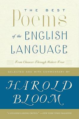The Best Poems of the English Language: From Chaucer Through Robert Frost (Paperback)