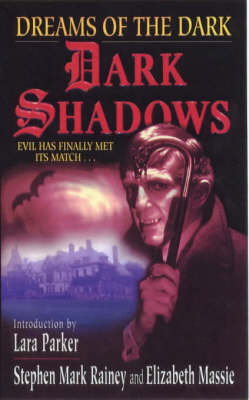 Dark Shadows: Dreams of the Dark - Dark Shadows S. (Paperback)