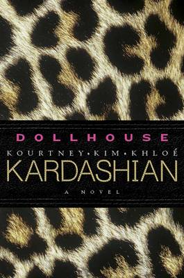 Dollhouse: A Novel (Hardback)