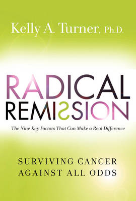 Radical Remission (Hardback)