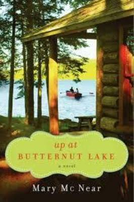 Up at Butternut Lake - Butternut Lake Trilogy 1 (Paperback)