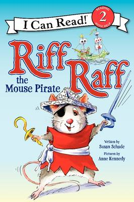 Riff Raff the Mouse Pirate - I Can Read Level 2 (Paperback)