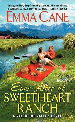 Ever After at Sweetheart Ranch: A Valentine Valley Novel - Valentine Valley 6 (Paperback)