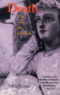 Death: Trip of a Lifetime (Paperback)