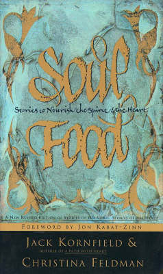 Soul Food: Stories to Nourish the Spirit and the Heart (Paperback)