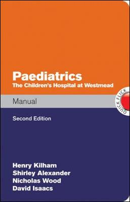 Paediatrics Manual the Children's Hospital at Westmead Handbook (Paperback)