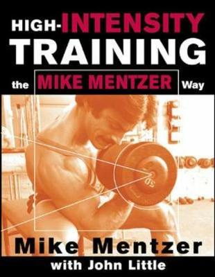High-intensity Training the Mike Mentzer Way (Hardback)