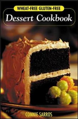 Wheat-Free Gluten-Free Dessert Cookbook (Paperback)
