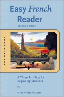 Easy French Reader: A Three-part Text for Beginning Students - Easy Reader Series (Paperback)