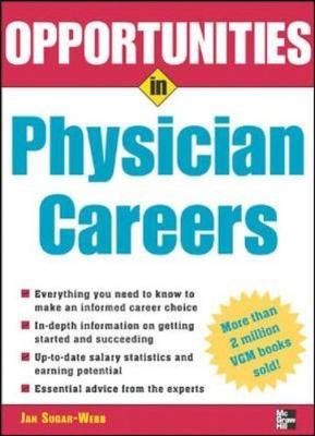 Opportunities in Physician Careers - Opportunities In! Series (Paperback)