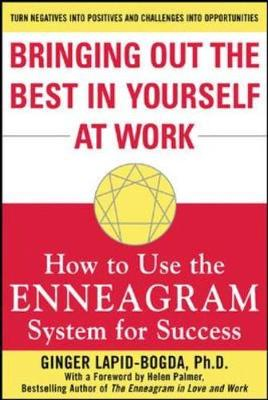 Bringing Out the Best in Yourself at Work: How to Use the Enneagram System for Success (Paperback)