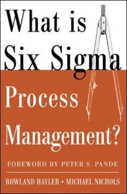 What is Six Sigma Process Management (Paperback)