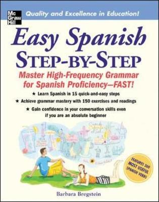 Easy Spanish Step-by-Step: Master High-frequency Grammar for Spanish Proficiency - Fast! (Paperback)