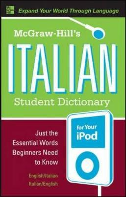 McGraw-Hill's Italian Student Dictionary for Your iPod (Mixed media product)