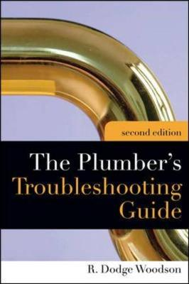 Plumber's Troubleshooting Guide (Paperback)