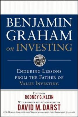 Benjamin Graham on Investing: Enduring Lessons from the Father of Value Investing (Hardback)