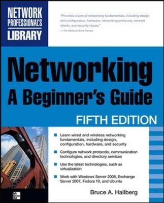 Networking: A Beginner's Guide - Networking Professional's Library (Paperback)