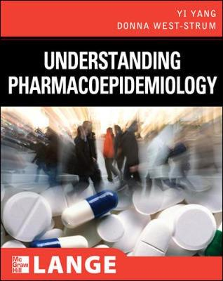 Understanding Pharmacoepidemiology - Lange Clinical Science (Paperback)