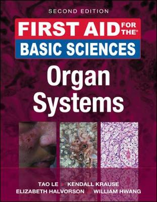 First Aid for the Basic Sciences, Organ Systems - First Aid Series (Paperback)