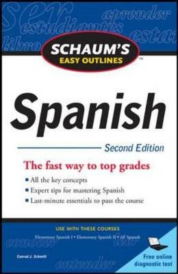 Schaum's Easy Outline of Spanish - Schaum's Easy Outlines (Paperback)