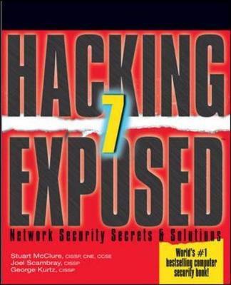 Hacking Exposed 7: Network Security Secrets and Solutions - Hacking Exposed (Paperback)