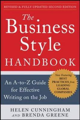 The Business Style Handbook : An A-to-Z Guide for Effective Writing on the Job (Paperback)