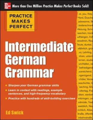 Practice Makes Perfect Intermediate German Grammar - Practice Makes Perfect Series (Paperback)