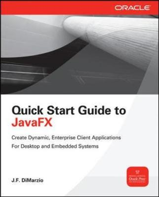 Quick Start Guide to JavaFX (Paperback)