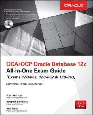 OCA/OCP Oracle Database 12C All-in-One Exam Guide - All-in-One Series (Mixed media product)