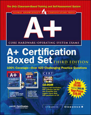 "A+ Certification: ""A+ Certification Study Guide"", ""A+ Certification Test Yourself Exam"" - Certification Press (Mixed media product)"