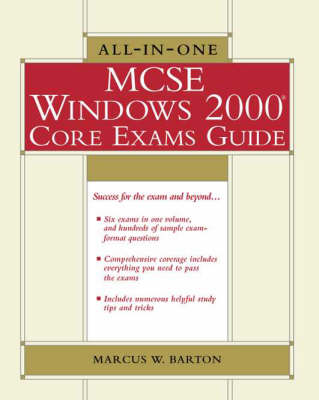 All-in-one MCSE Windows 2000 Core Exams Guide - All-In-One (Mixed media product)