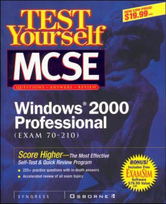 Test Yourself MCSE Windows 2000 Professional (exam 70-210) - Certification (Paperback)