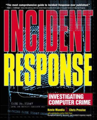 Incident Response: Investigating Computer Crime (Paperback)