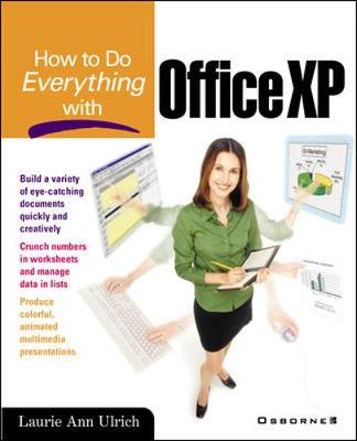 How to Do Everything with Office XP - How to Do Everything (Paperback)