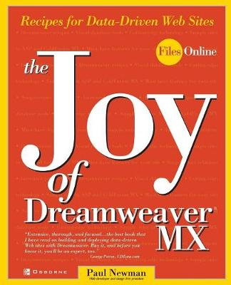 The Joy of DreamWeaver MX: Recipes for Data-driven Web Sites (Paperback)
