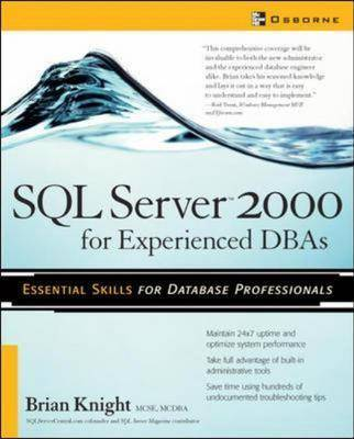 SQL Server 2000 for Experienced DBAs - Database Professional S. (Paperback)