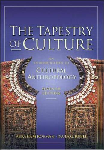 The Tapestry of Culture: An Introduction to Cultural Anthropology (Paperback)