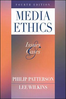 Media Ethics: Issues & Cases (Paperback)