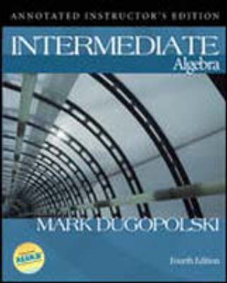 Annotated Instructor's Edition to Accompany Intermediate Algebra (Hardback)