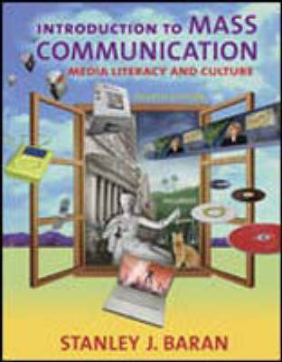 Introduction to Mass Communication: Media Literacy and Culture (Paperback)