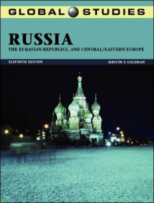 Russia, the Eurasian Republics and Central/Eastern Europe - Global Studies (Paperback)