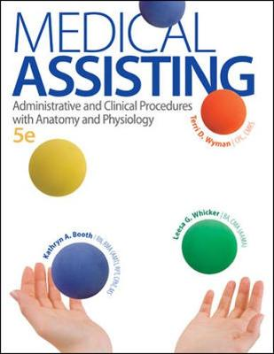 Medical Assisting: Administrative and Clinical Procedures with Anatomy and Physiology (Hardback)
