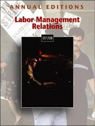 Labor-management Relations 2007-2008 - Annual Editions (Paperback)