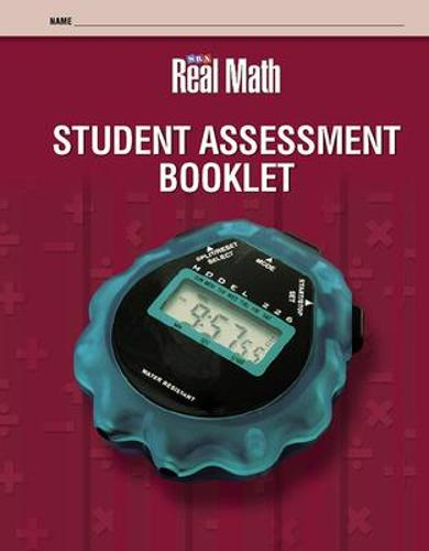Real Math - Student Assessment Booklet - Grade 6 - SRA Real Math (Paperback)
