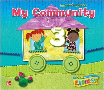 DLM Early Childhood Express, Unit 3 My Community - Early Childhood Study (Spiral bound)