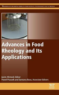 Cover Advances in Food Rheology and its Applications - Woodhead Publishing Series in Food Science, Technology and Nutrition